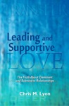 Leading And Supportive Love  The Truth About Dominant And Submissive Relationships