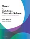 Moore V RZ Sims Chevrolet-Subaru
