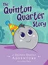 The Quinton Quarter Story