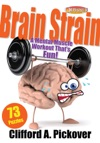 Brain Strain A Mental Muscle Workout Thats Fun