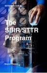 Introduction To The SBIRSTTR Program