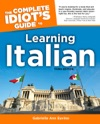 The Complete Idiots Guide To Learning Italian 3rd Edition