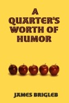 A Quarters Worth Of Humor