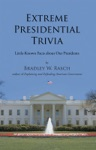 Extreme Presidential Trivia