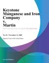 Keystone Manganese And Iron Company V Martin