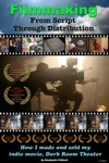 Filmmaking From Script Through Distribution