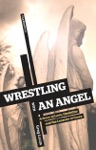 Wrestling With An Angel