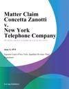 Matter Claim Concetta Zanotti V New York Telephone Company