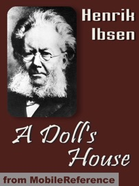 a review of the novel a dolls house by henrik ibsen