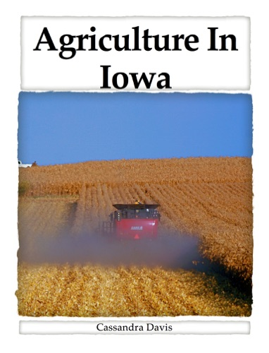 The Value of Agriculture In Iowa