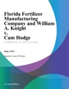 Florida Fertilizer Manufacturing Company And William A Knight V Cam Hodge