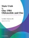 State Utah V One 1984 Oldsmobile And One