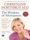 The Wisdom Of Menopause Revised Edition