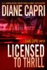 Licensed to Thrill: A Diane Capri Sampler