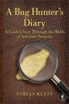A Bug Hunters Diary