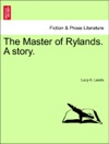 The Master Of Rylands A Story