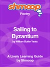 Sailing To Byzantium Shmoop Learning Guide