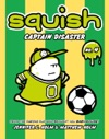 Squish 4 Captain Disaster