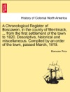 A Chronological Register Of Boscawen In The County Of Merrimack  From The First Settlement Of The Town To 1820 Descriptive Historical And Miscellaneous Compiled By An Order Of The Town Passed March 1819