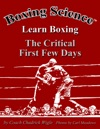 Boxing Science Learn Boxing - The Critical First Few Days