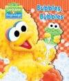 Sesame Beginnings Bubbles Bubbles Sesame Street Series
