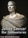 Julius Caesar War Commentaries