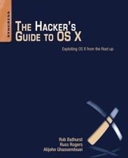 The Hacker's Guide to OS X