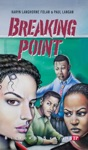 Breaking Point Bluford Series 16