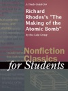 A Study Guide For Richard Rhodess The Making Of The Atomic Bomb