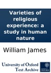Varieties Of Religious Experience A Study In Human Nature