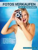 Fotos verkaufen - Geld verdienen!