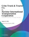 Crim Truck  Tractor Co V Navistar International Transportation Corporation