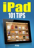 iPad: 101 Tips
