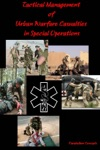 Tactical Management Of Urban Warfare Casualties In Special Operations