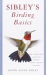 Sibleys Birding Basics