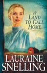 A Land To Call Home Red River Of The North Book 3