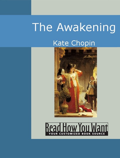 "analysis of the character of edna pontellier in kate chopins novel the awakening The title of kate chopin's novella, the awakening, suggests birth, rebirth, and life , and indeed, the main character, edna pontellier, experiences a slow but the scenes in ""the awakening by kate chopin during which the already complex character of edna (full character analysis) learns more about."