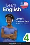 Learn English - Level 4 Intermediate English Enhanced Version