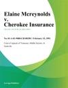Elaine Mcreynolds V Cherokee Insurance