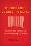 As China Goes So Goes The World