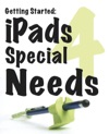 Getting Started IPads For Special Needs