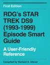 RDGs Star Trek DS9 1993-1999 Episode Smart Guide First Edition