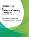 Siemens Ag V Houston Casualty Company