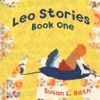 Leo Stories Book One - Read Aloud Edition
