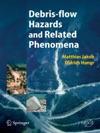 Debris-flow Hazards And Related Phenomena