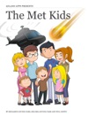 The Met Kids