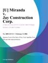 U Miranda V Jay Construction Corp