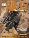 Gun Digest Book Of The AR-15 Volume IV