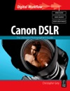 CANON DSLR The Ultimate Photographers Guide