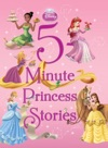 Disney Princess  5-Minute Princess Stories